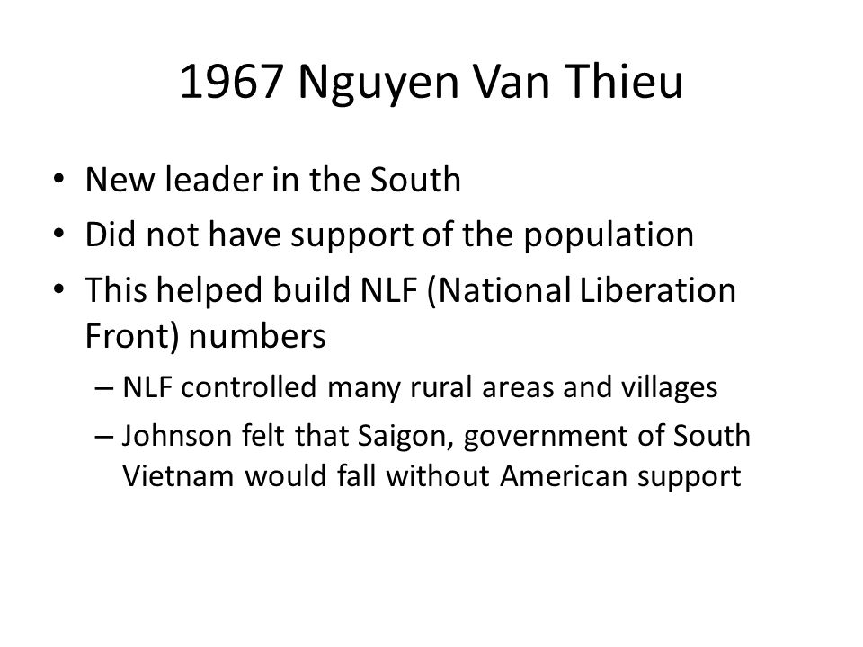 1967 Nguyen Van Thieu New leader in the South