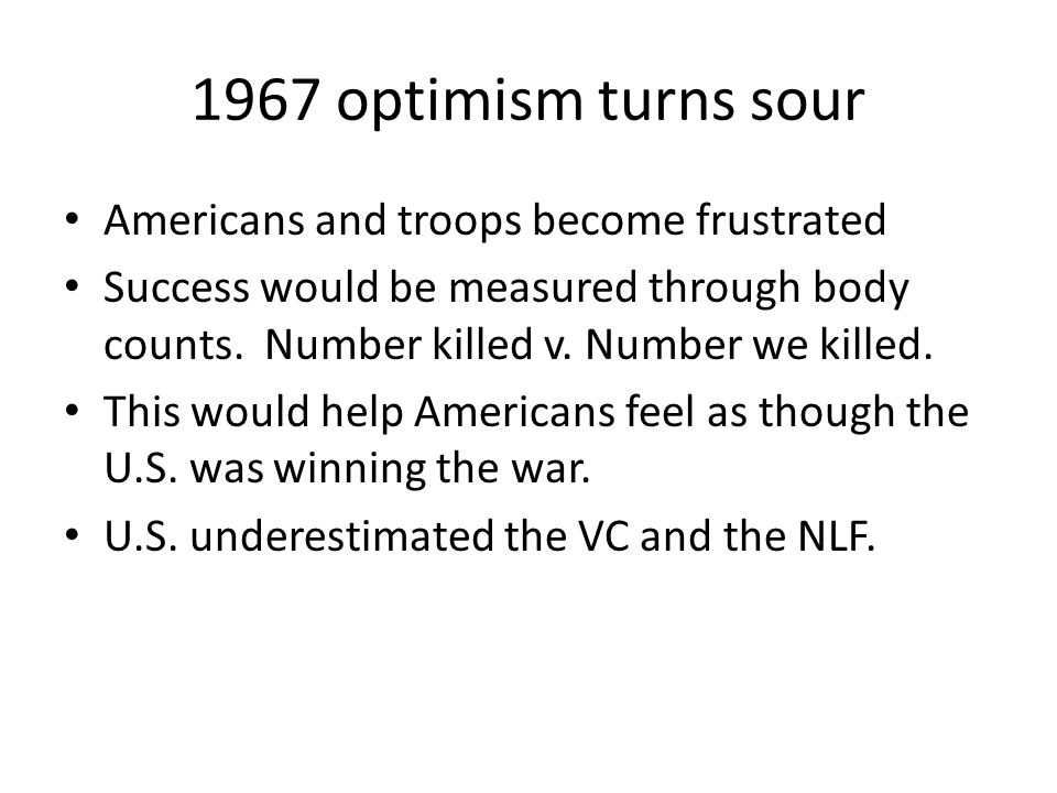 1967 optimism turns sour Americans and troops become frustrated