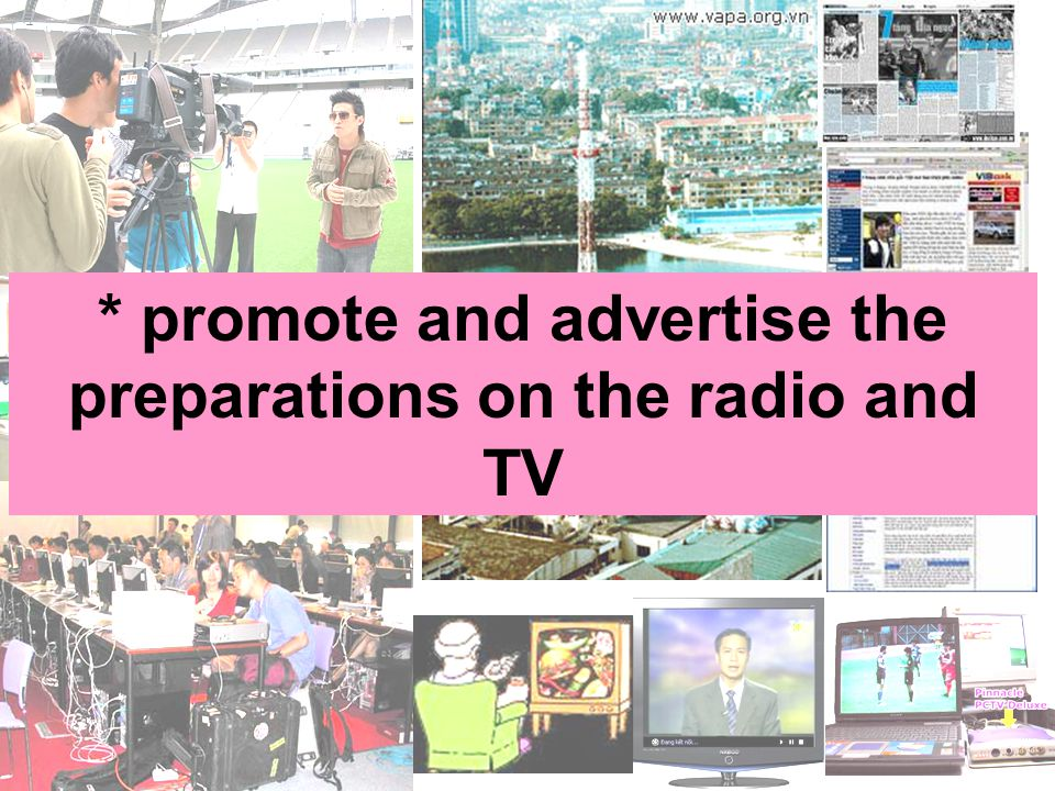 * promote and advertise the preparations on the radio and TV