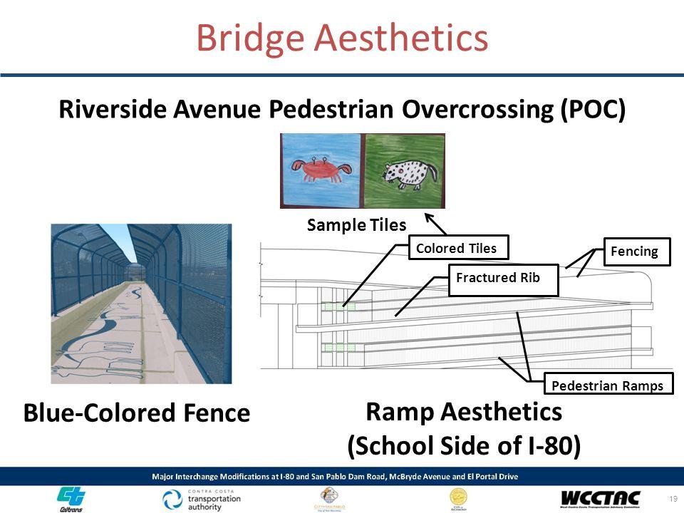 Riverside Avenue Pedestrian Overcrossing (POC)