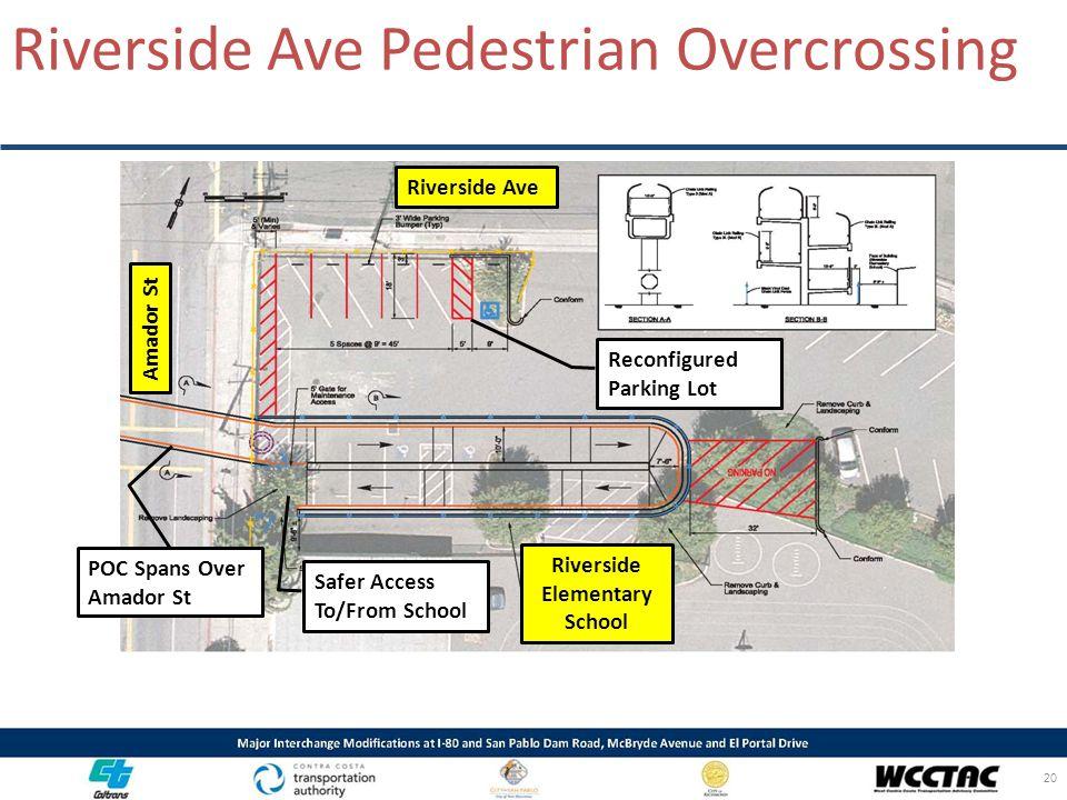 Riverside Ave Pedestrian Overcrossing