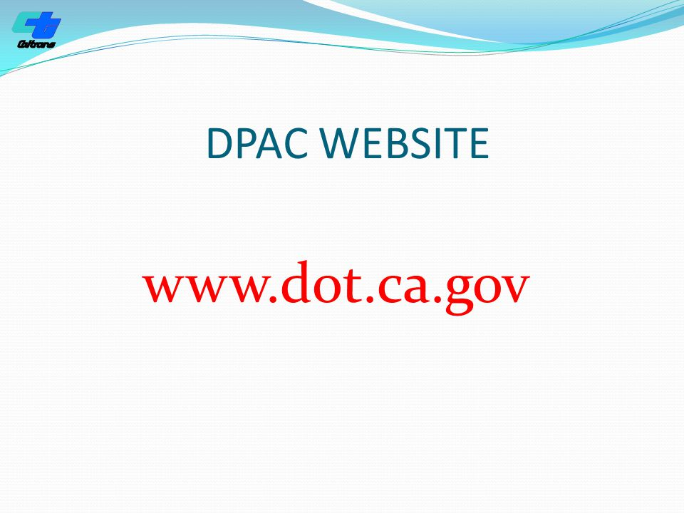 DPAC WEBSITE www.dot.ca.gov