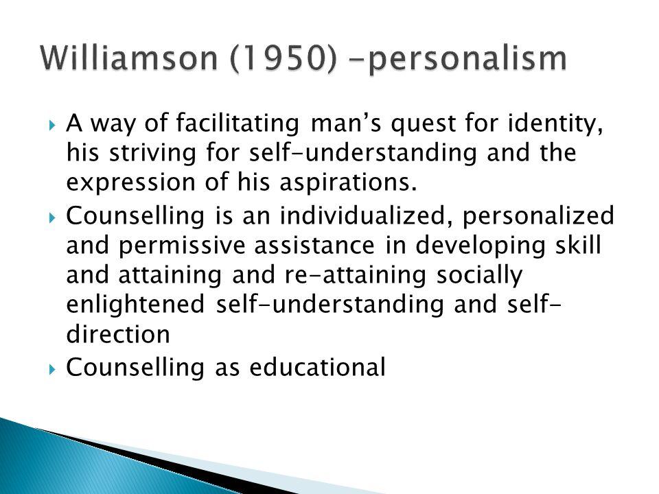 Williamson (1950) -personalism