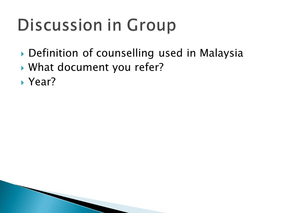 Discussion in Group Definition of counselling used in Malaysia