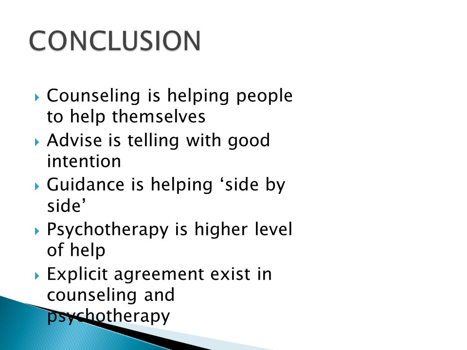 CONCLUSION Counseling is helping people to help themselves