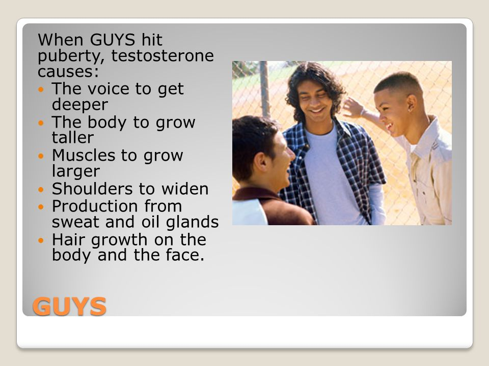 GUYS When GUYS hit puberty, testosterone causes: