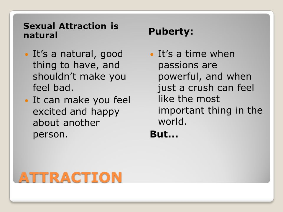 Sexual Attraction is natural