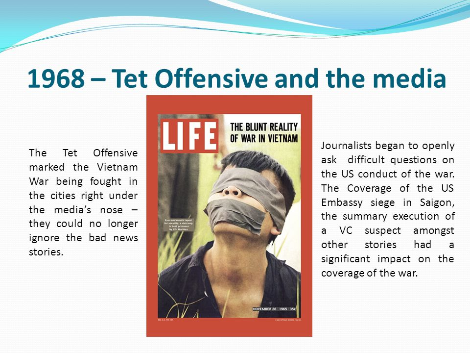 1968 – Tet Offensive and the media