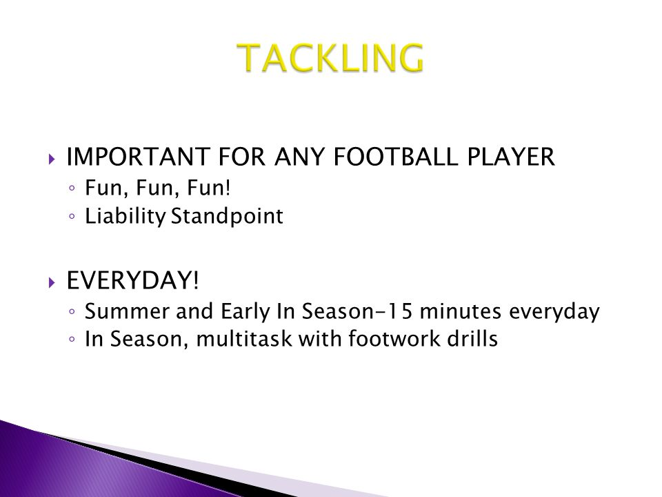 TACKLING IMPORTANT FOR ANY FOOTBALL PLAYER EVERYDAY! Fun, Fun, Fun!