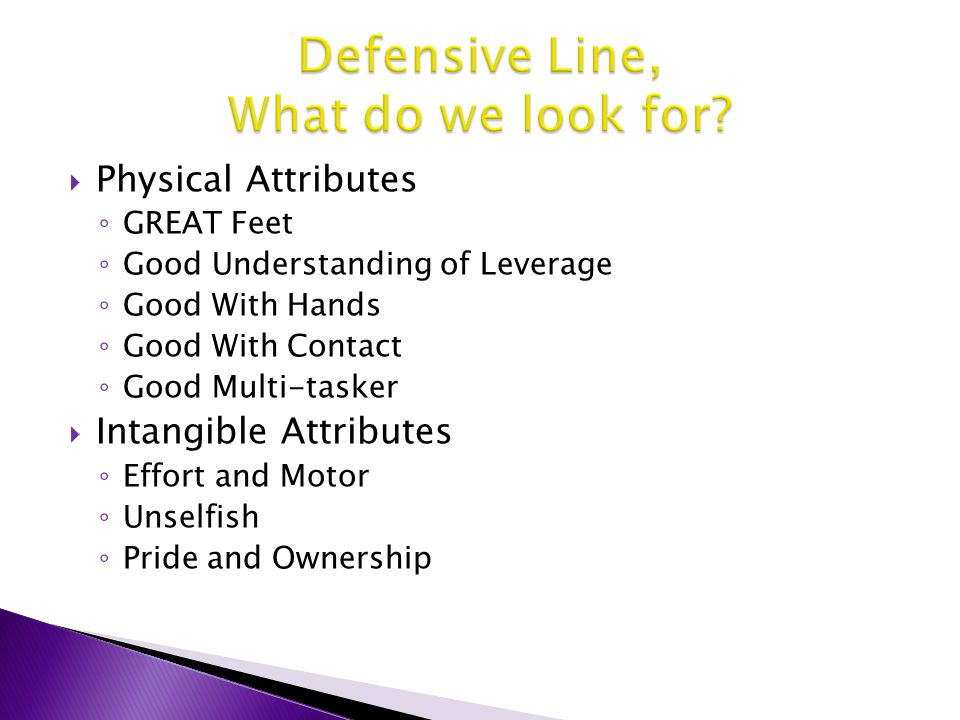 Defensive Line, What do we look for