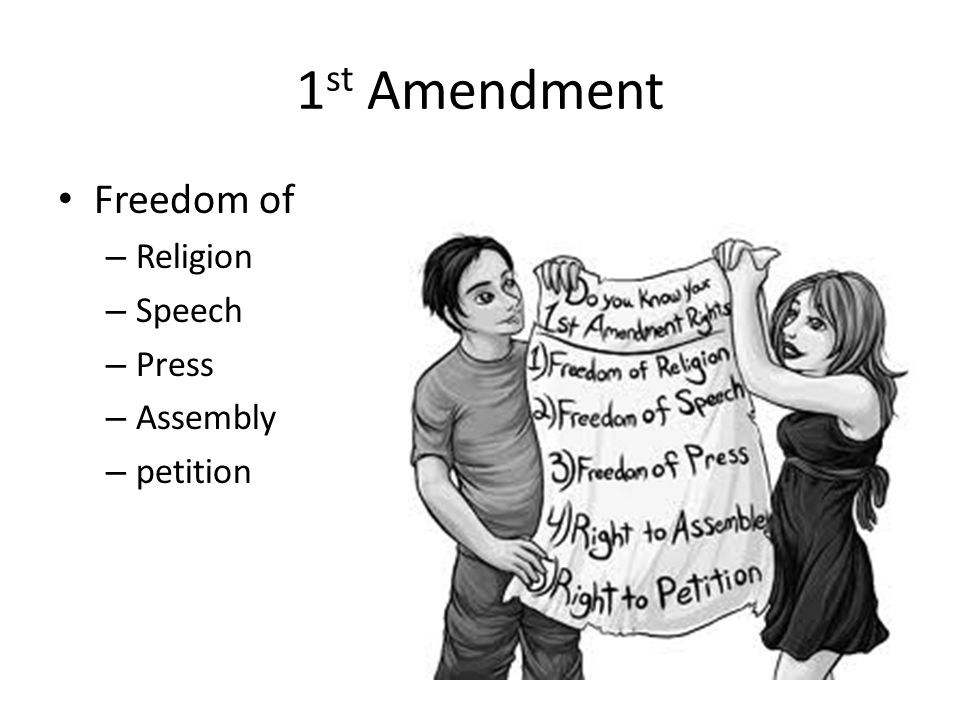 1st Amendment Freedom of Religion Speech Press Assembly petition