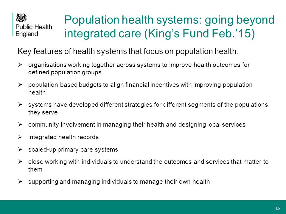 Population health systems: going beyond integrated care (King's Fund Feb.'15)