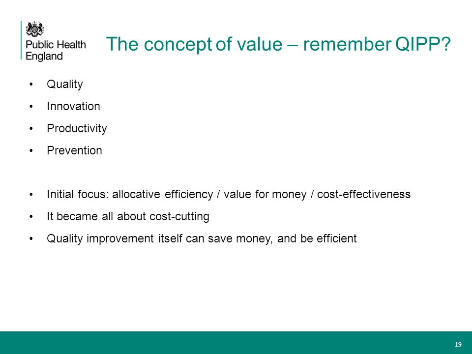 The concept of value – remember QIPP