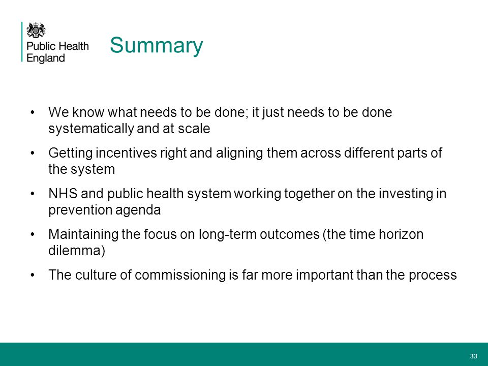 Summary We know what needs to be done; it just needs to be done systematically and at scale.