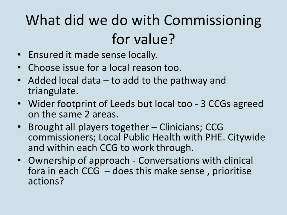 What did we do with Commissioning for value