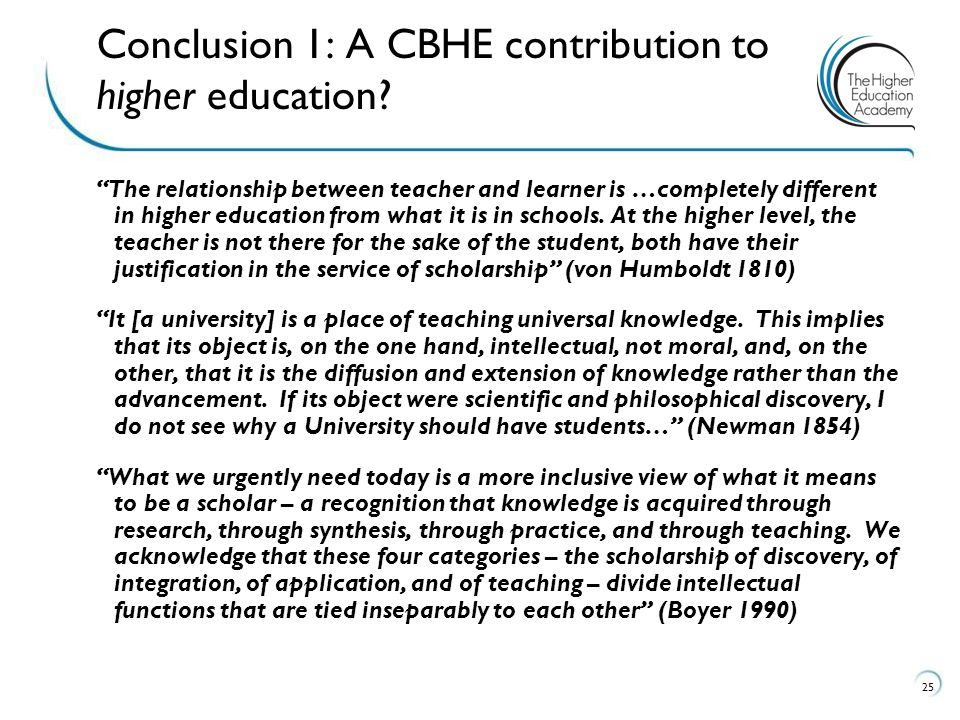 Conclusion 1: A CBHE contribution to higher education