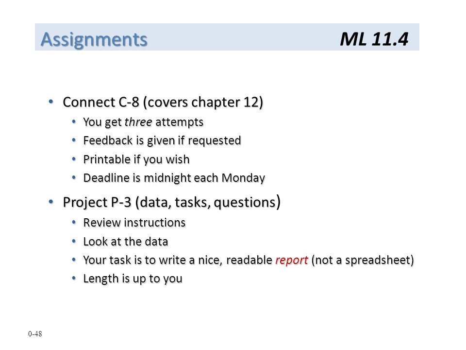 Assignments ML 11.4 Connect C-8 (covers chapter 12)