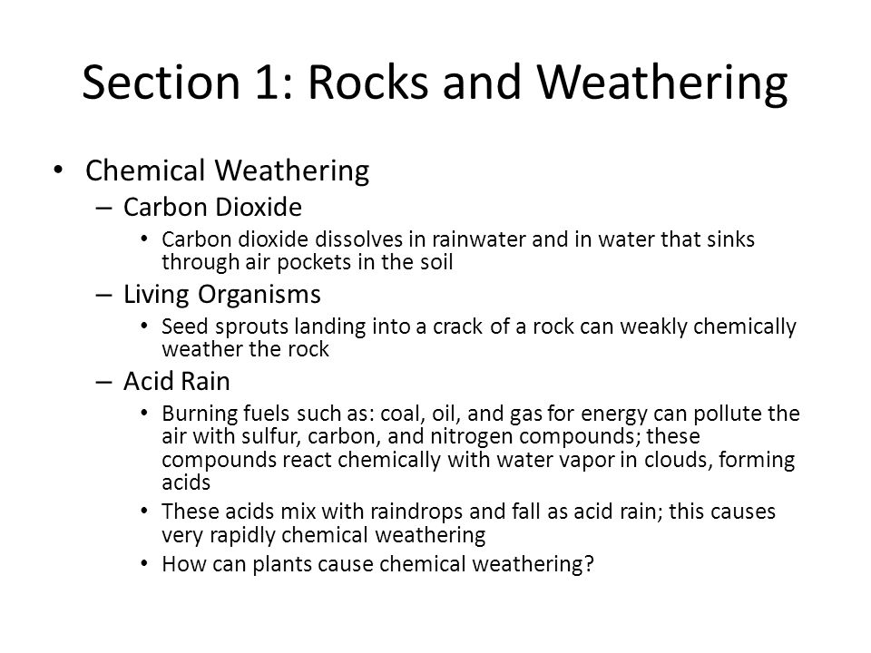 Section 1: Rocks and Weathering