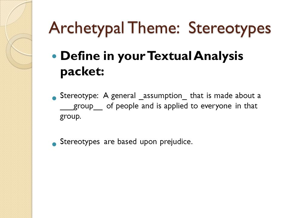 Archetypal Theme: Stereotypes