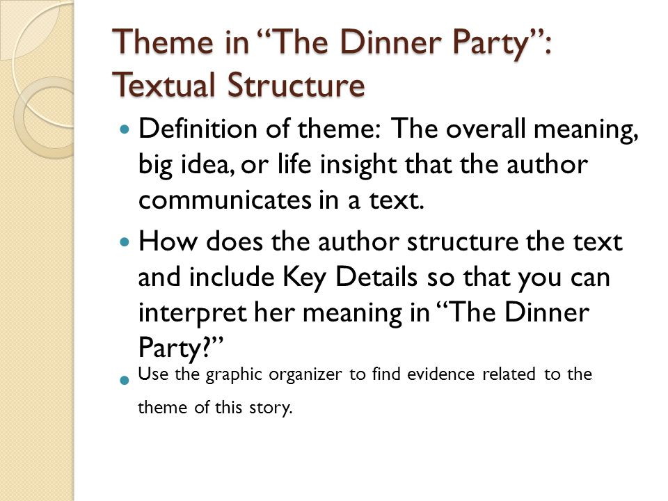 Theme in The Dinner Party : Textual Structure