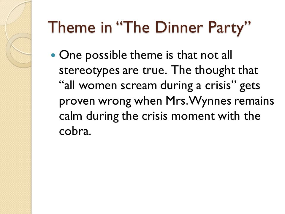 Theme in The Dinner Party