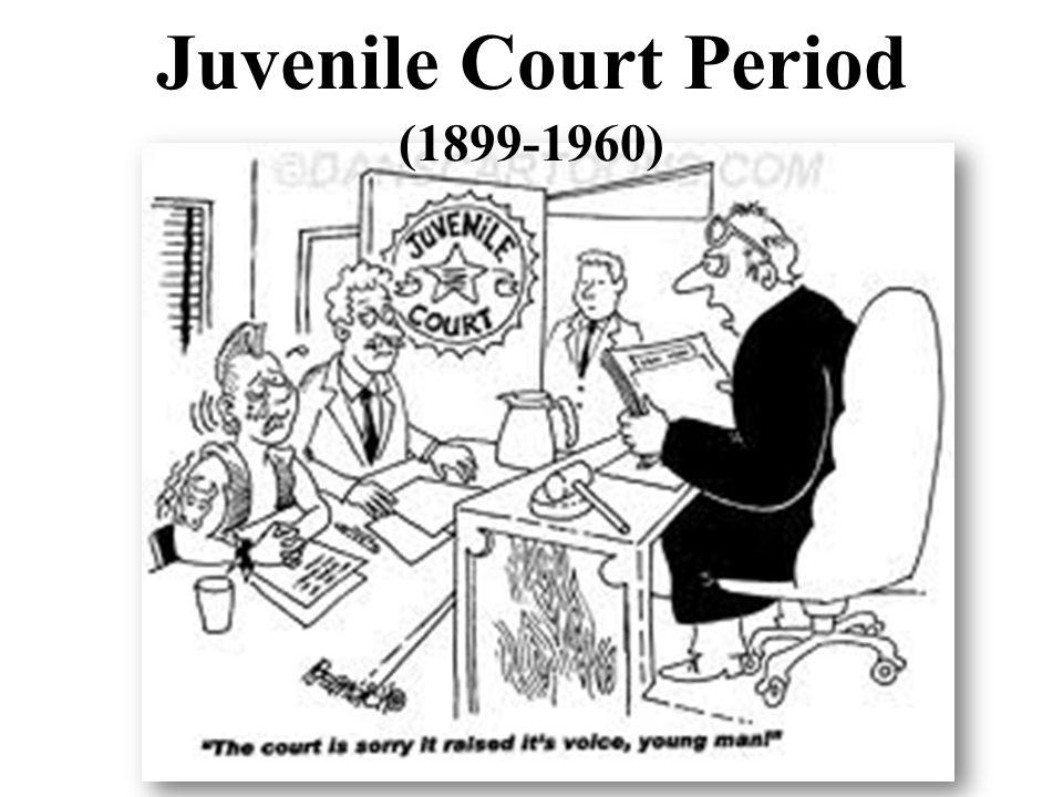 Juvenile Court Period (1899-1960)