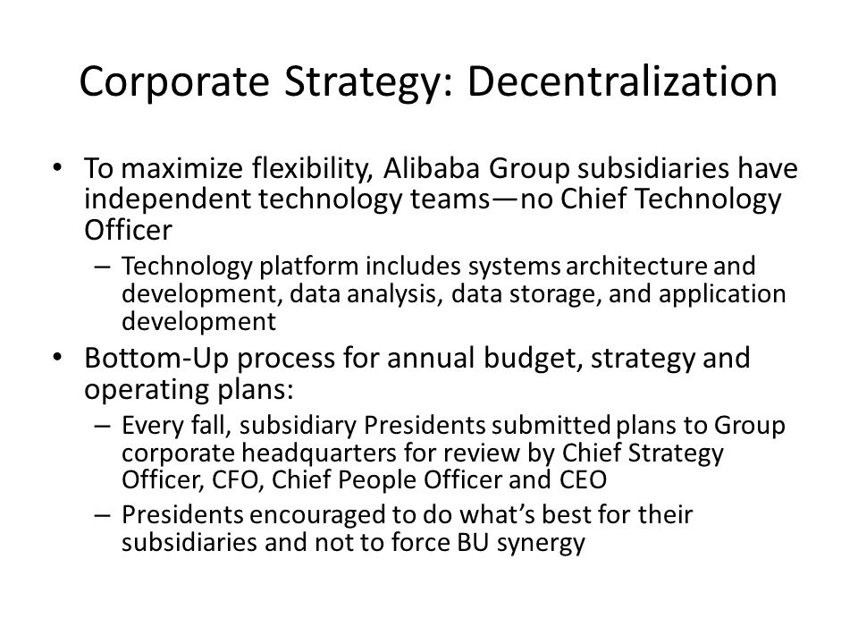 Corporate Strategy: Decentralization