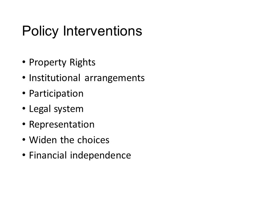 Policy Interventions Property Rights Institutional arrangements