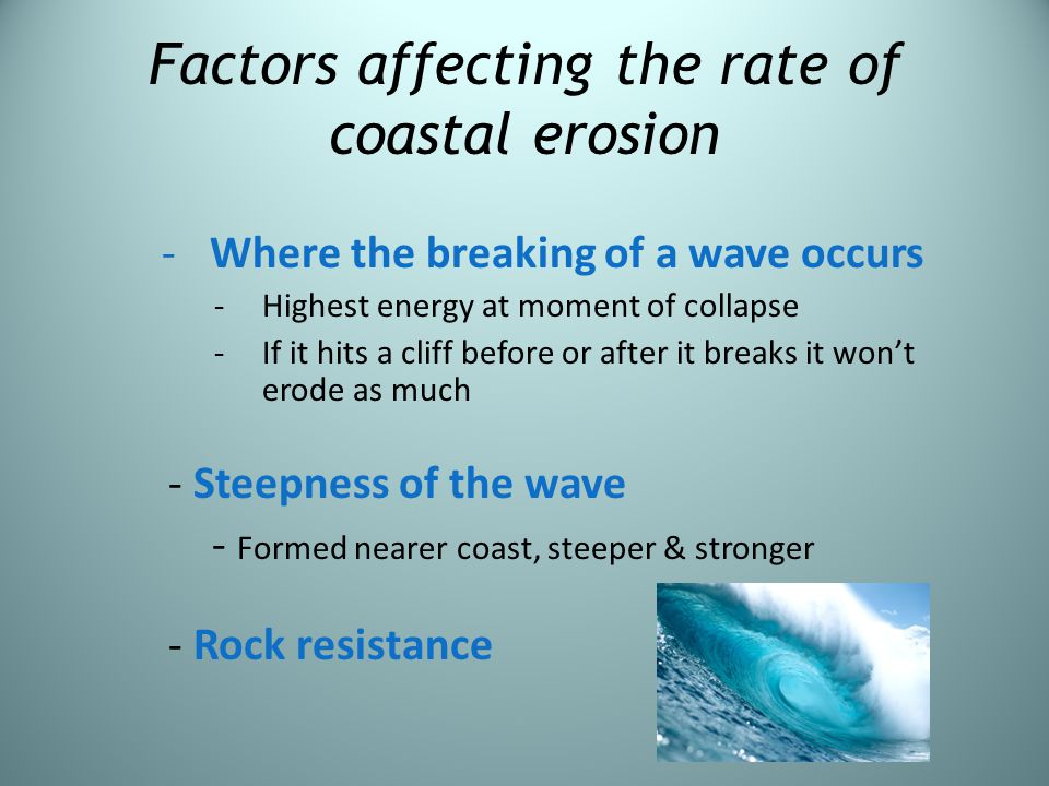 Factors affecting the rate of coastal erosion