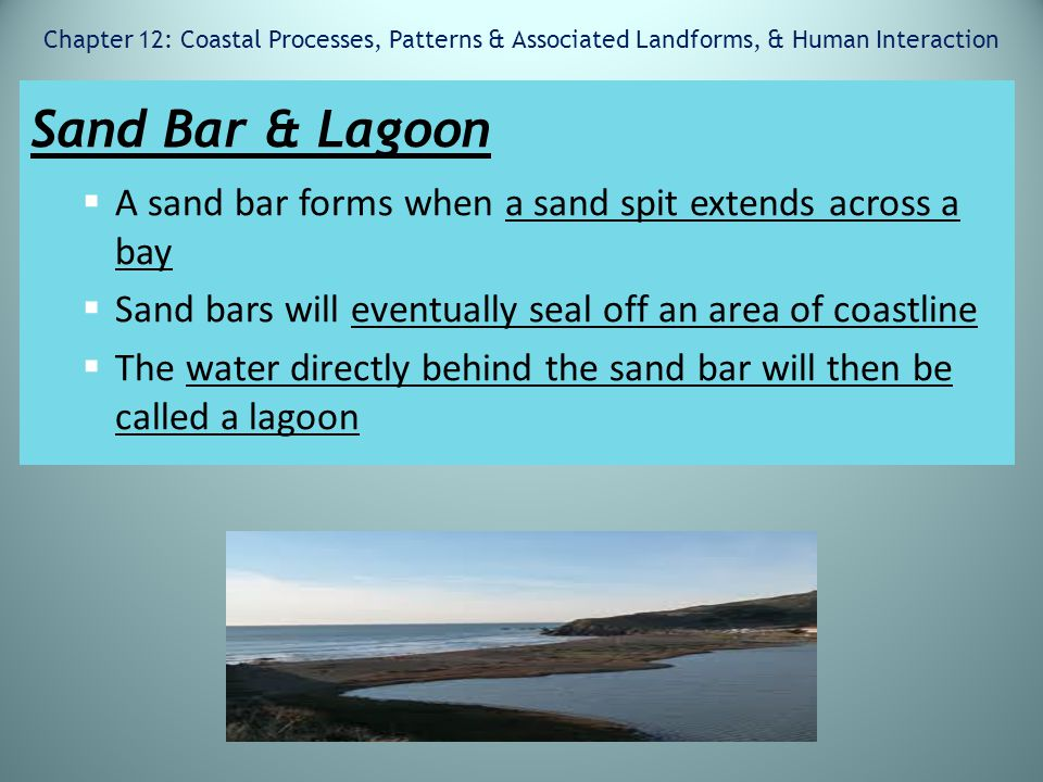 Chapter 12: Coastal Processes, Patterns & Associated Landforms, & Human Interaction