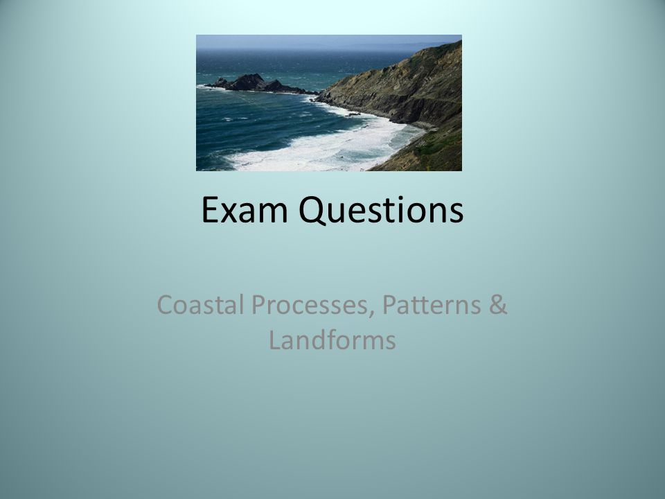 Coastal Processes, Patterns & Landforms