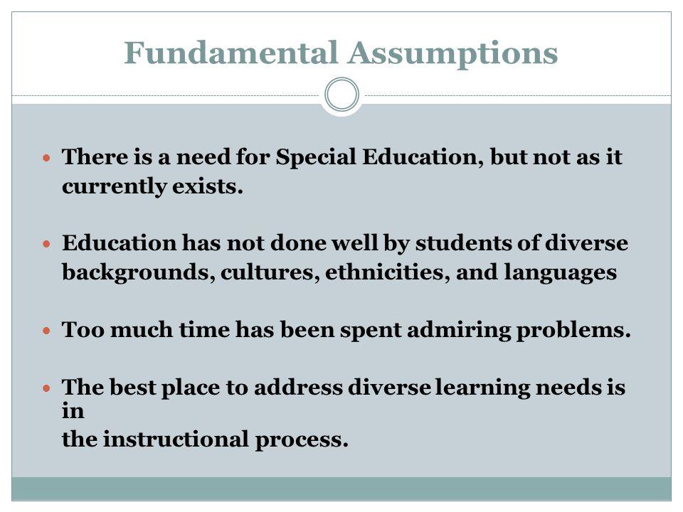 Fundamental Assumptions
