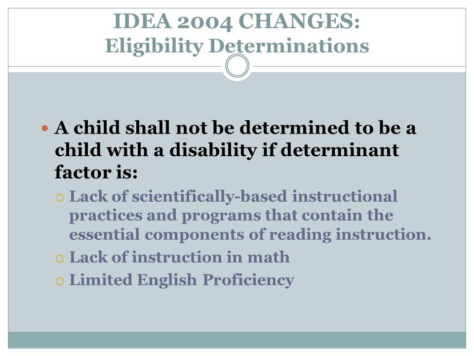 IDEA 2004 CHANGES: Eligibility Determinations