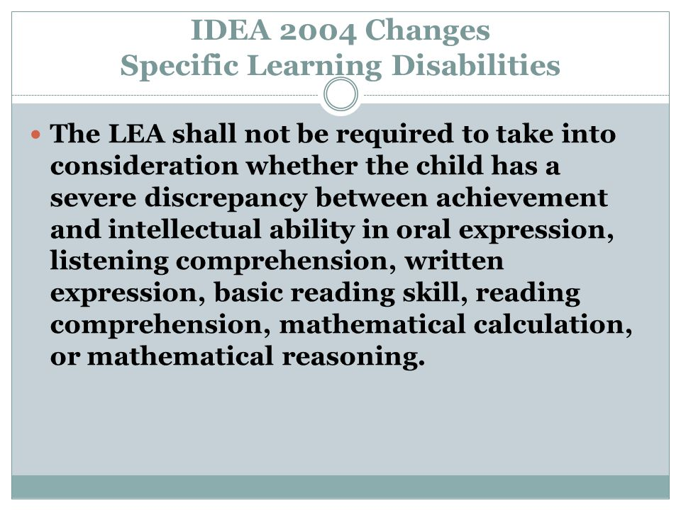 IDEA 2004 Changes Specific Learning Disabilities