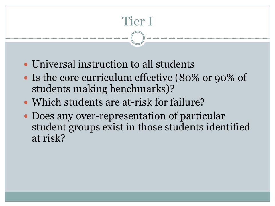 Tier I Universal instruction to all students