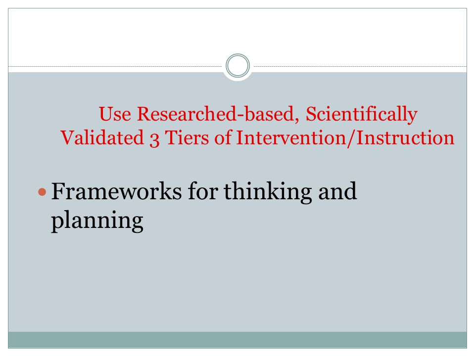 Frameworks for thinking and planning