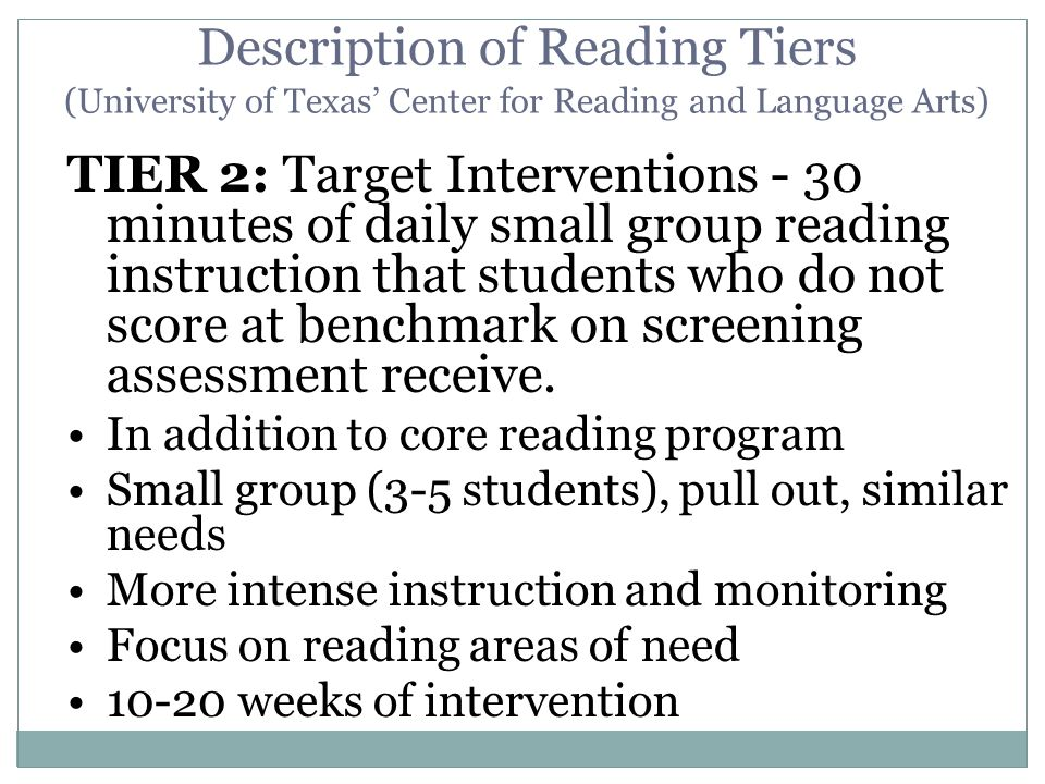 Description of Reading Tiers (University of Texas' Center for Reading and Language Arts)