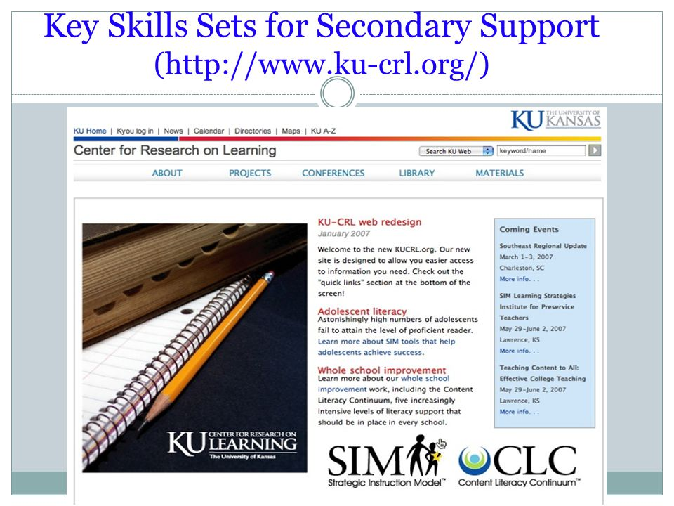 Key Skills Sets for Secondary Support (http://www.ku-crl.org/)