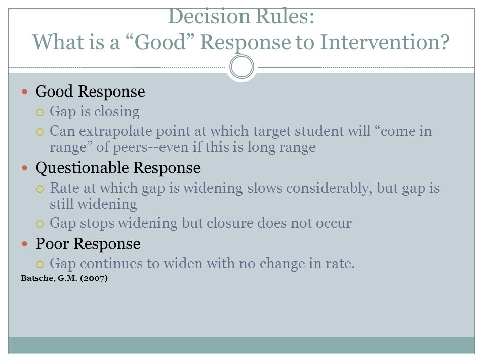 Decision Rules: What is a Good Response to Intervention