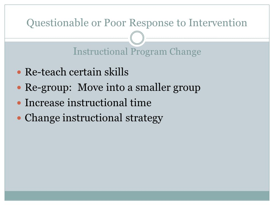 Questionable or Poor Response to Intervention Instructional Program Change
