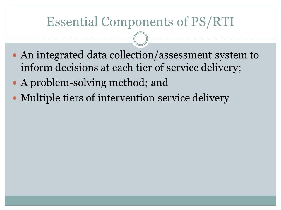 Essential Components of PS/RTI
