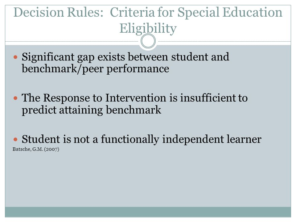 Decision Rules: Criteria for Special Education Eligibility