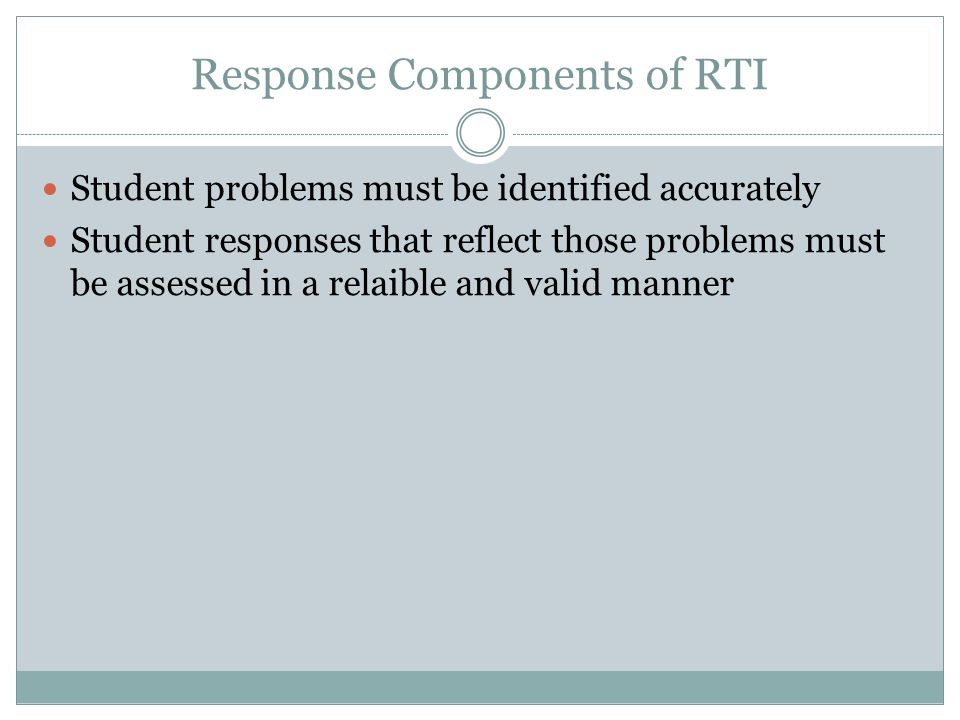 Response Components of RTI