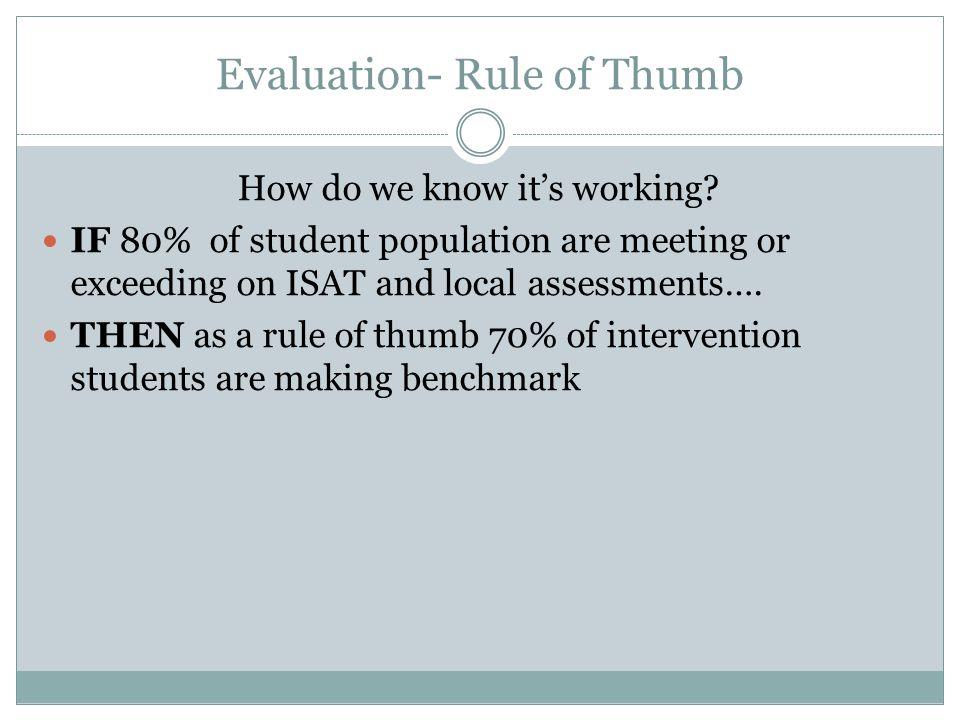 Evaluation- Rule of Thumb