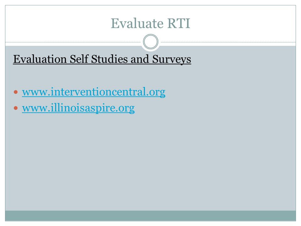 Evaluate RTI Evaluation Self Studies and Surveys