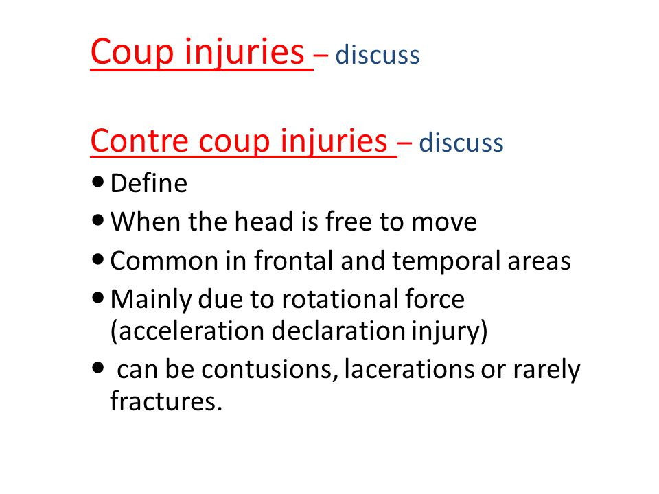 Coup injuries – discuss