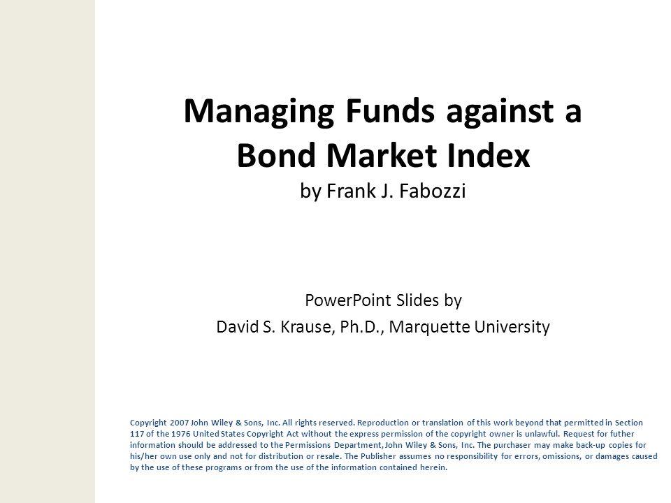 Managing Funds against a Bond Market Index by Frank J. Fabozzi
