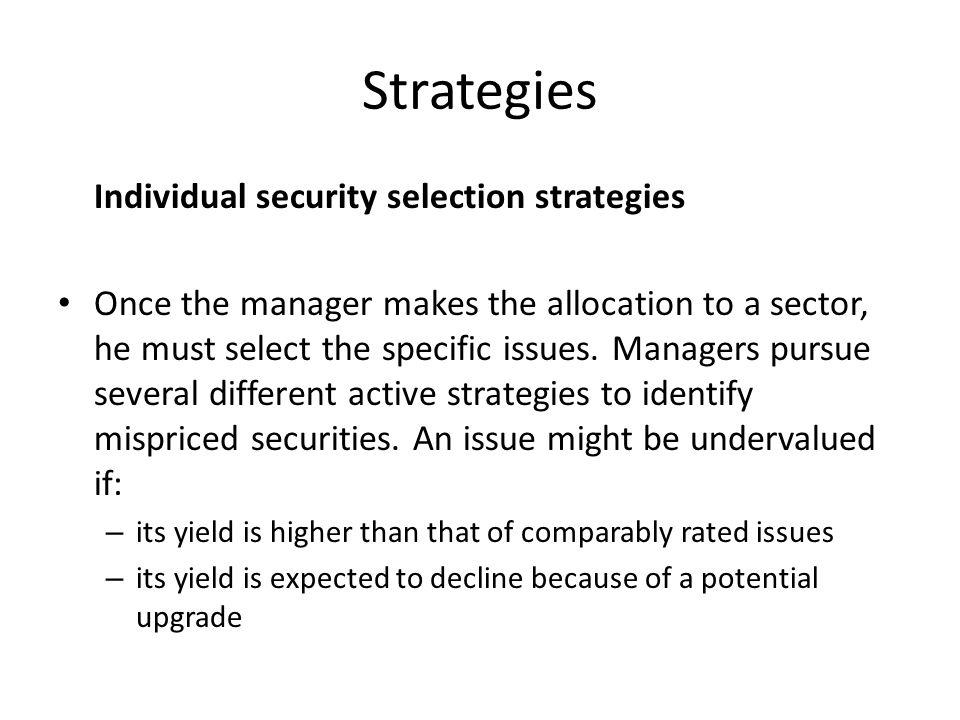 Strategies Individual security selection strategies