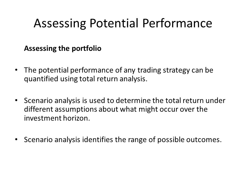 Assessing Potential Performance