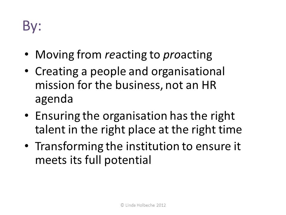 By: Moving from reacting to proacting